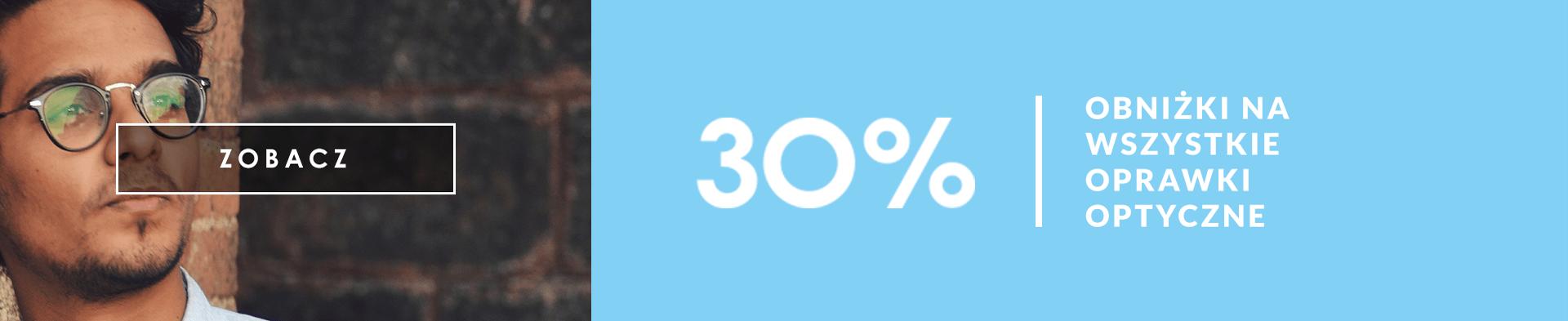 obniżka -30% na wszystkie oprawki optyczne